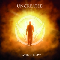 UNCREATED - Leaving Now (EP CD)